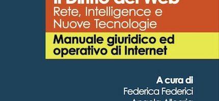 Il diritto del Web - Manuale giuridico e operativo di Internet