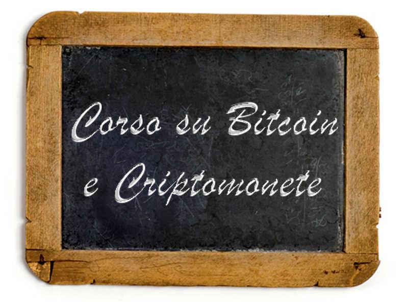 Corso su Bitcoin, Trading e Aspetti Fiscali della Criptomoneta