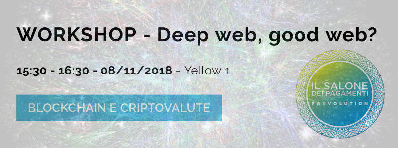 Dark Web al Salone dei Pagamenti 2018