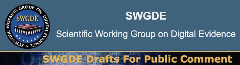 SWGDE Draft on Digital Evidence for Public Comment