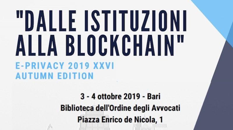 E-Privacy 2019 a Bari - Dalle Istituzioni alla Blockchain