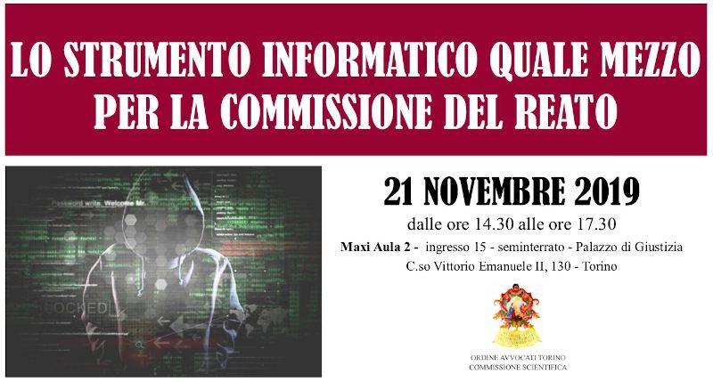 Lo strumento informatico quale mezzo per la commissione del reato - Tribunale di Torino