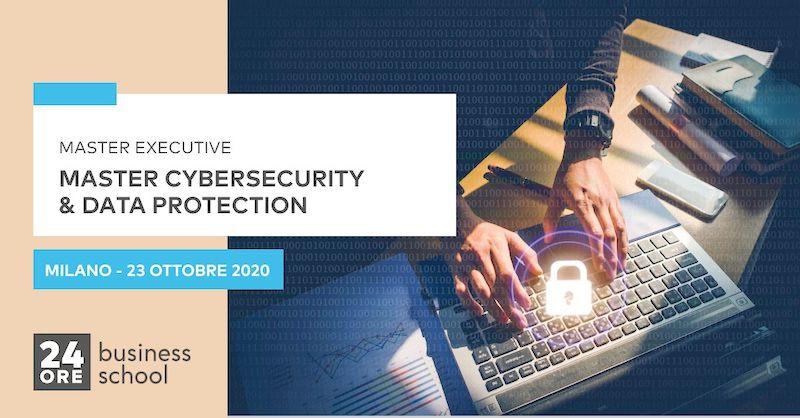 Master in Cybersecurity e Data Protection - Le strategie per proteggere gli asset aziendali e prevenire i rischi informatici