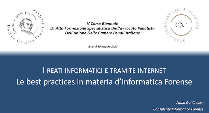 UCPI - I reati informatici e tramite internet, Le best practices in materia d'Informatica Forense