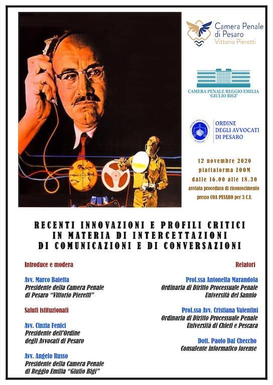 Camera Penale di Pesaro - Recenti Innovazioni e Profili Critici in Materia di Intercettazioni di Comunicazioni e di Conversazioni