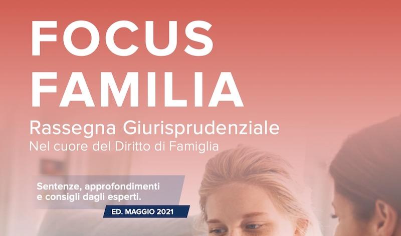 Focus Familia - Rassegna Giuresprudenziale